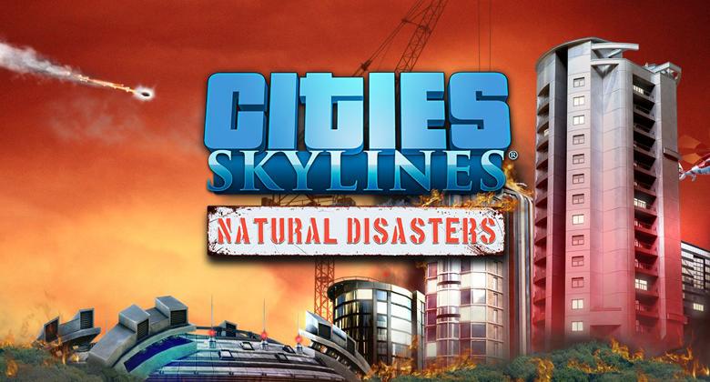 Přírodní katastrofy i v konzolových Cities:Skylines