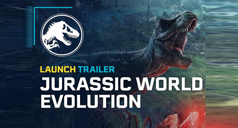 Jurassic World Evolution vychází – launchtrailer